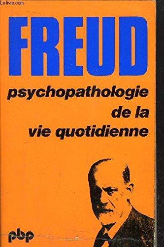 9782228309783: Psychopathologie de la vie quotidienne