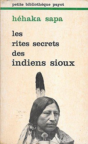 9782228326308: Les Rites secrets des Indiens sioux (Petite bibliothèque Payot)