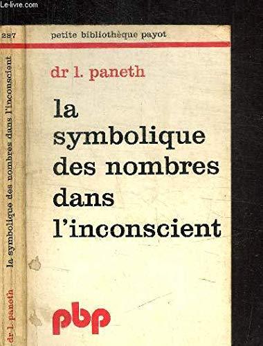 La symbolique des nombres dans l'inconscient: Dr. L. Paneth