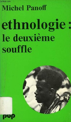 9782228330206: Ethnologie: Le deuxieme souffle (Petite bibliotheque Payot) (French Edition)