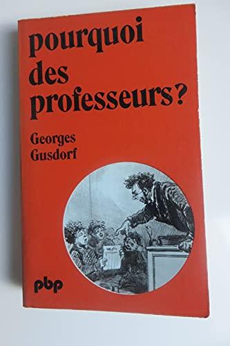 9782228330503: Pourquoi des professeurs ? : pour une pedagogie de la pedagogie