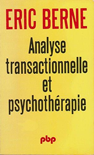 9782228333016: Analyse Transactionnelle Et Psychothérapie