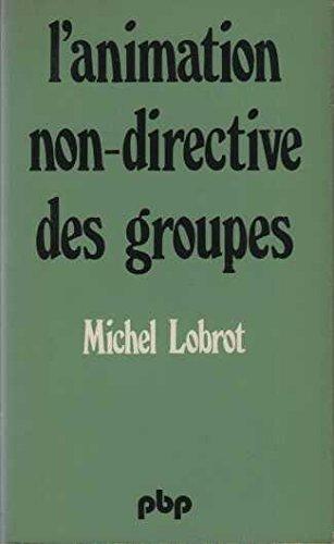 9782228335300: L'animation non-directive des groupes