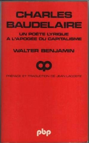 9782228339902: Charles Baudelaire, un poete lyrique a l'apogee du capitalisme