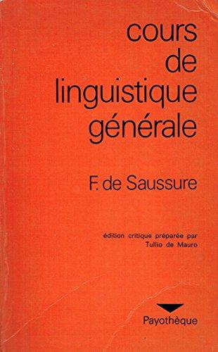 9782228500647: Cours De Linguistique Generale:Edition Critique Preparee Par Tullio De Mauro
