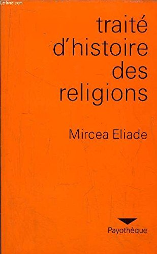 9782228500913: Traite d'histoire des religions (Payotheque) (French Edition)