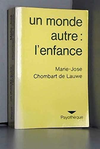 9782228502207: Un monde autre: L'enfance, de ses représentations à son mythe (Payothèque) (French Edition)