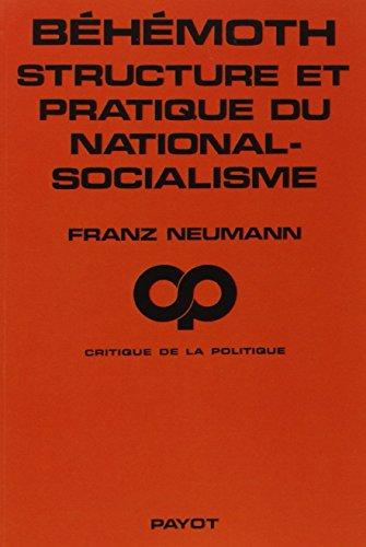 Béhémoth, structure et pratique du national-socialisme (1933-1944): Neumann, Franz