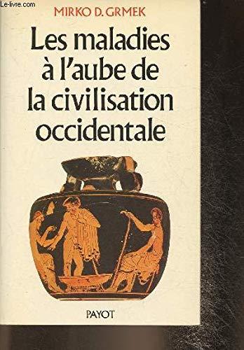 9782228550307: Les maladies � l'aube de la civilisation occidentale
