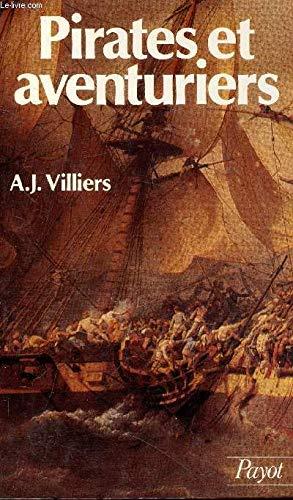 Pirates et aventuriers des mers du Sud: Villiers, Alan John