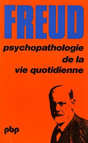 9782228801102: Psychopathologie de la vie quotidienne