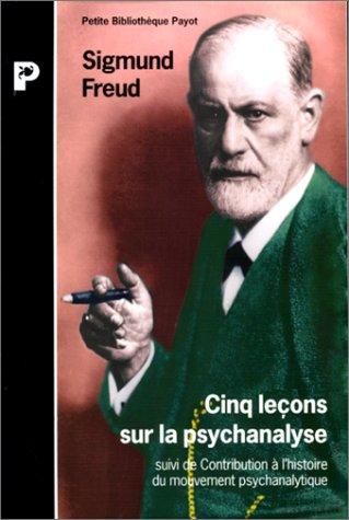 9782228881265: Cinq leçons sur la psychanalyse : Suivi de Contribution à l'histoire du mouvement psychanalytique