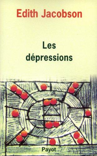 Les Dépressions: étude comparée d'états normaux, né...