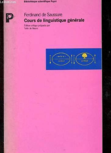 Cours de linguistique generale.: Saussure Ferdinand ,
