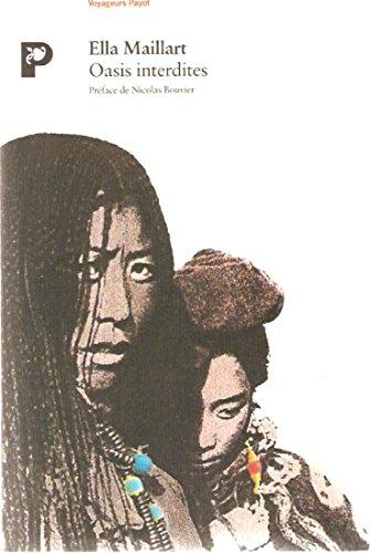 9782228881999: Oasis interdites : De Pékin au Cachemire, une femme à travers l'Asie centrale en 1935