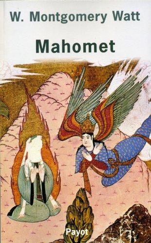 Mahomet: Watt, William Montgomery; Dourveil, F.; Guillernin, S.-M.