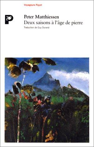 Deux saisons Ã: l'âge de pierre (9782228882453) by Matthiessen, Peter