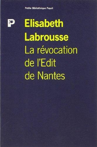 LA REVOCATION DE L'EDIT DE NANTES: LABROUSSE, ELISABETH