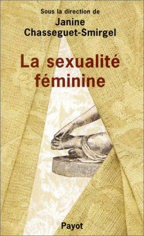 9782228884396: La sexualité féminine : Recherches psychanalytiques nouvelles