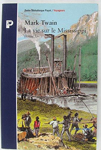 9782228885133: La vie sur le Mississippi