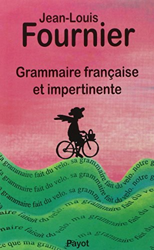 9782228885164: Grammaire française et impertinente (Documents Payot) (French Edition)