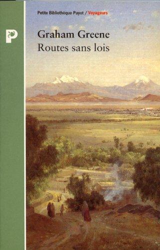 9782228885171: Routes sans lois (Petite Bibliothèque Payot)
