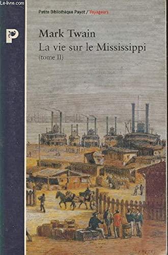 9782228885928: La vie sur le Mississippi