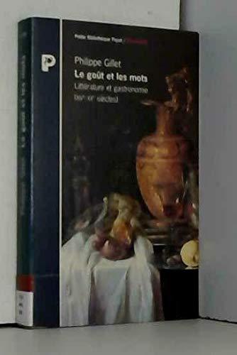 9782228886376: Le goût et les mots - Littérature et gastronomie (XIVème-XXème siècle)