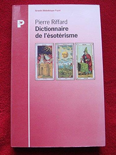 9782228886543: Dictionnaire de l'ésotérisme