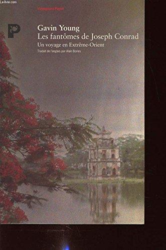 Les fantômes de Joseph Conrad (2228886610) by Gavin Young