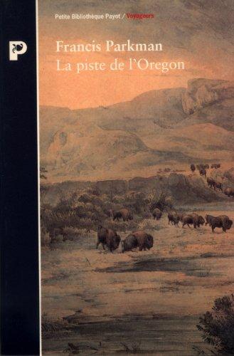 9782228886796: La piste de l'Oregon