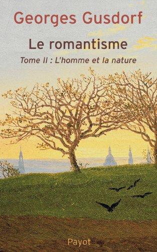 Le Romantisme, tome 2: Gusdorf, Georges