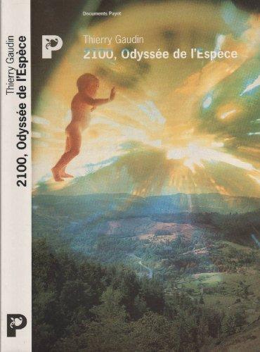 9782228887182: 2100, Odyss�e de l'Esp�ce