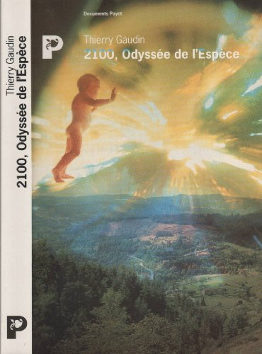 9782228887182: 2100, Odyssée de l'Espèce