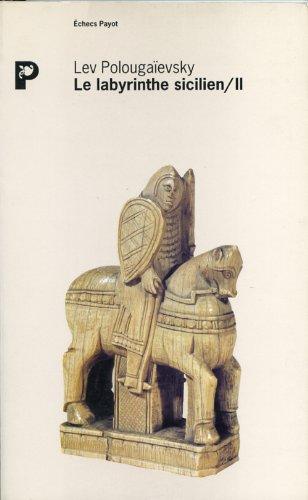 Le Labyrinthe sicilien, tome 2: Polougaïevski, Lev