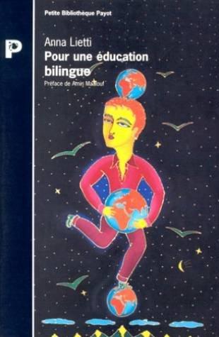 Pour une éducation bilingue : Guide de: Lietti, Anna