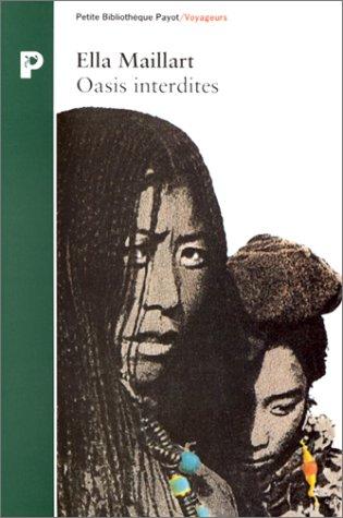 9782228887458: OASIS INTERDITES. De Pékin au Cachemire, une femme à travers l'Asie centrale en 1935
