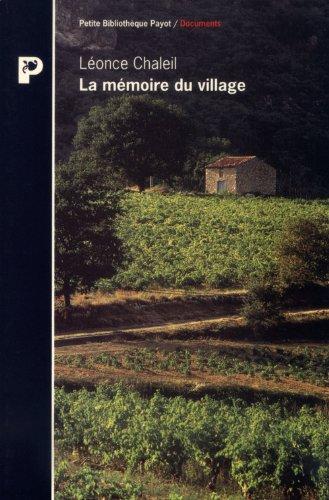 9782228888240: La mémoire du village : Souvenirs (Petite Bibliothèque Payot)