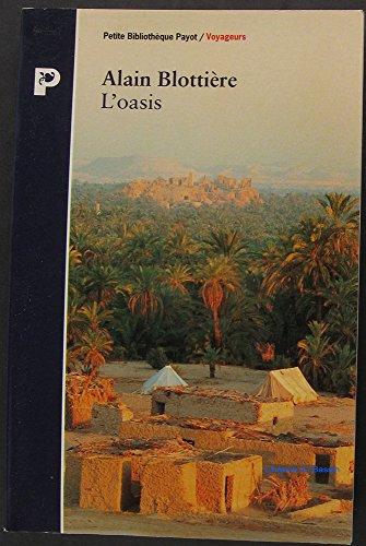 L'oasis: Siwa: Alain Blotti?re