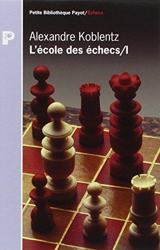 9782228888721: L'�cole des �checs Tome 1