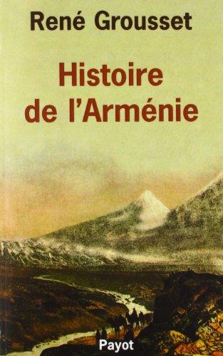 Histoire de l'Arménie: Grousset, Ren�