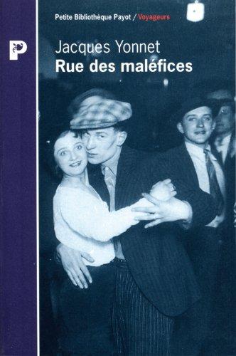 Rue des maléfices (Petite bibliothèque payot) (French Edition) (9782228889254) by Yonnet, Jacques