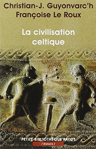 9782228889452: La civilisation celtique