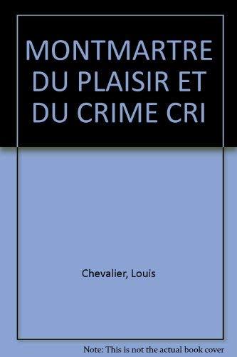 9782228889759: Montmartre du plaisir et du crime
