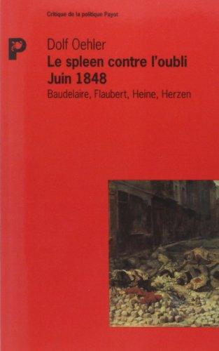 9782228889957: Le spleen contre l'oubli, juin 1848