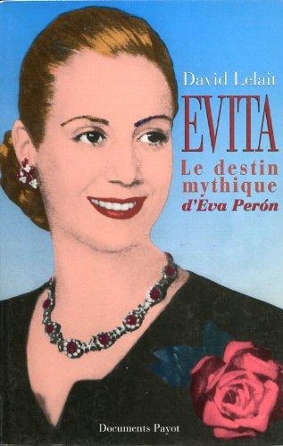 9782228890731: Evita: Le destin mythique d'Eva Perón