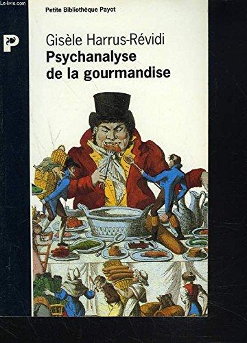 9782228890762: Psychanalyse de la gourmandise