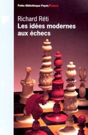 Les idées modernes aux échecs (2228890804) by Richard Réti
