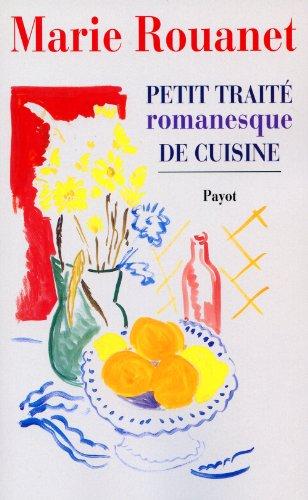 9782228890946: Petit traité romanesque de cuisine