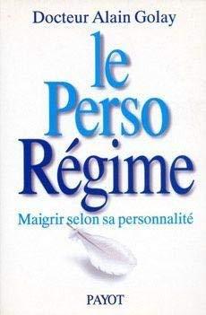 9782228890991: Le perso-régime : Maigrir selon sa personalité